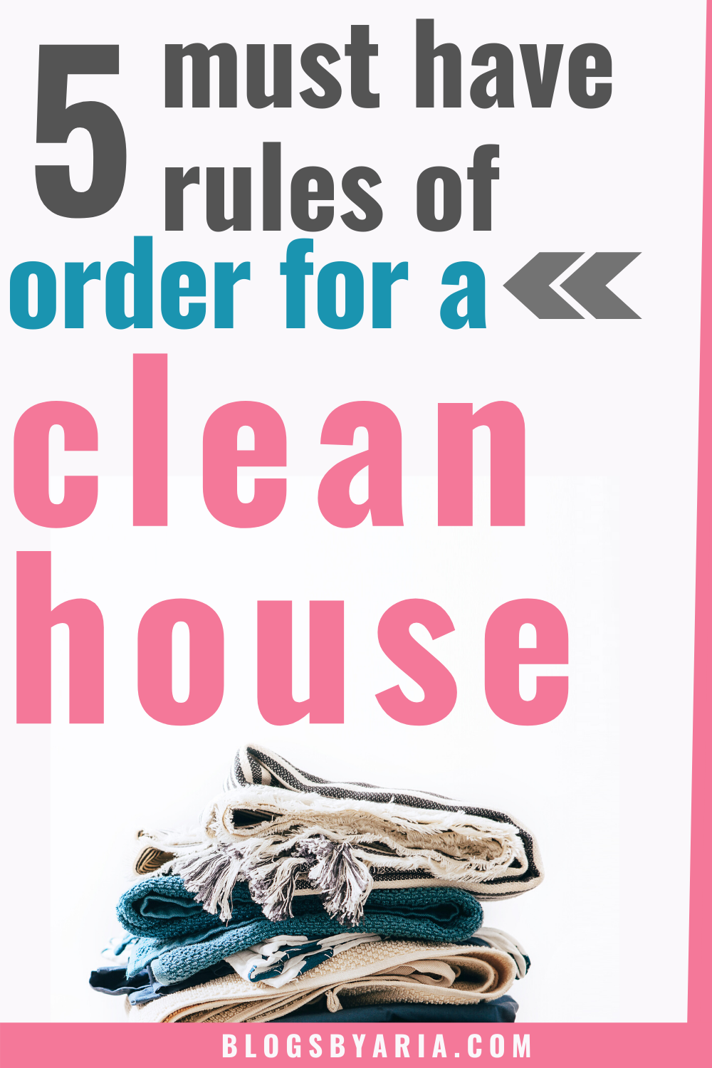 5 rules for a clean house