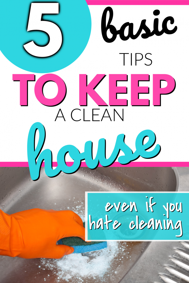 5 basic tips to keep a clean house