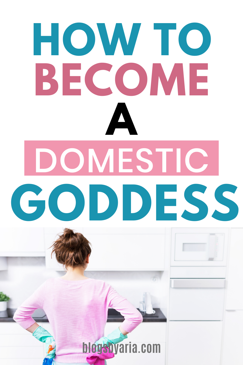 become a domestic goddess even without the cleaning gene