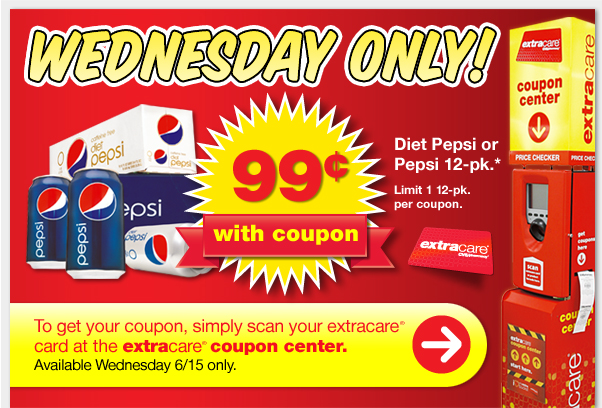Wednesday Only! Diet Pepsi or Pepsi 12-pk. 99¢ only with coupon.* Limit 1 12-pk. per coupon from ExtraCare®. To get your coupon, simply scan your ExtraCare® card at the ExtraCare® Coupon Center. Available Wednesday 6/15 only.