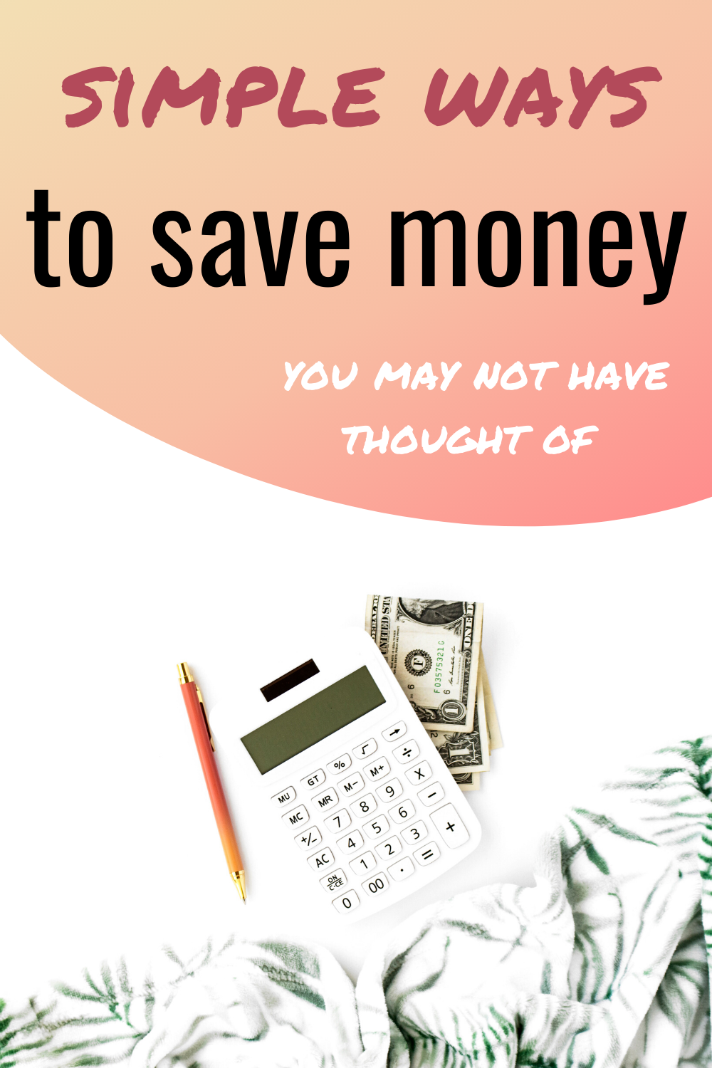 simple ways to save money you haven't thought of