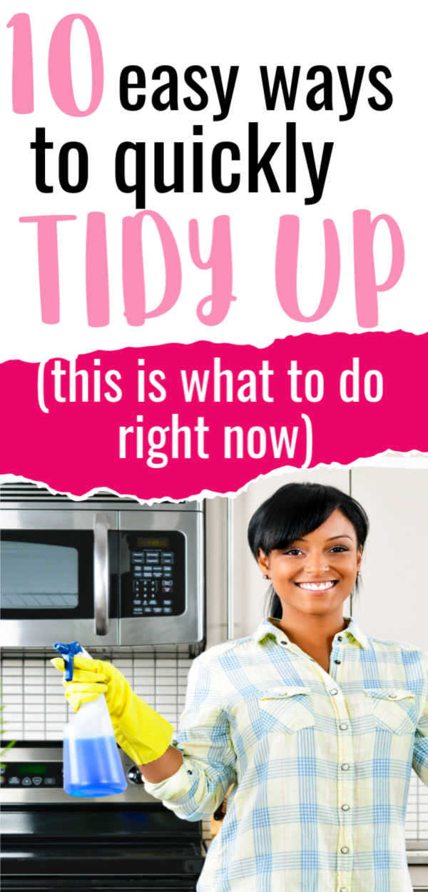 10 easy ways to quickly tidy up