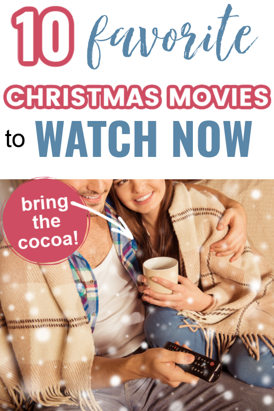 favorite Christmas movies to watch now