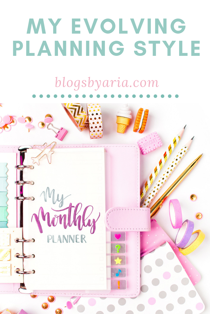 My planning style and how it evolves