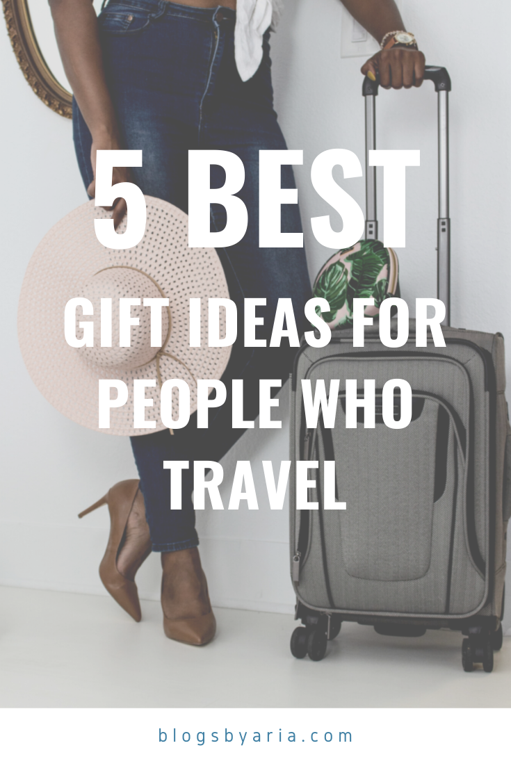 5 best gift ideas for people who travel