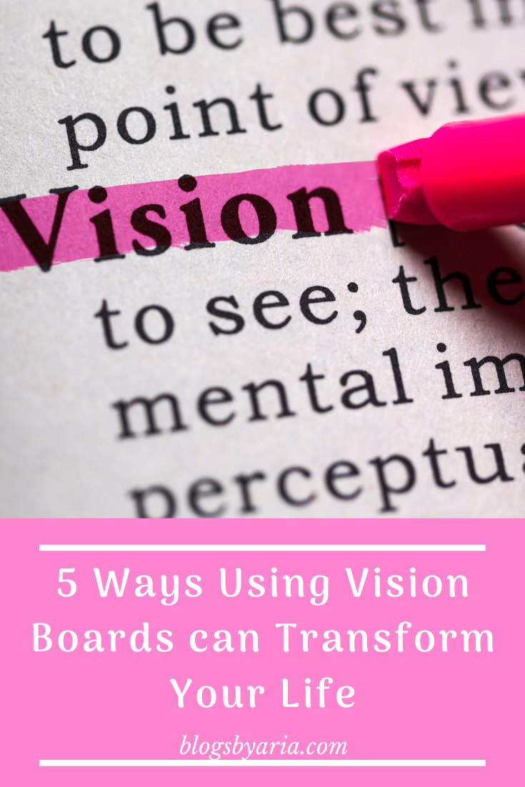 Ways to Use Vision Boards to Transform Your Life