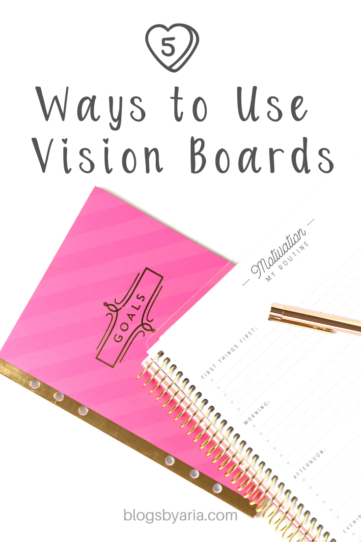 5 ways to use vision boards
