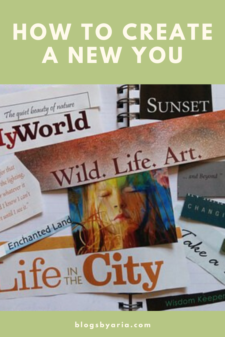 how to create a new you one goal at a time with the help of a vision board