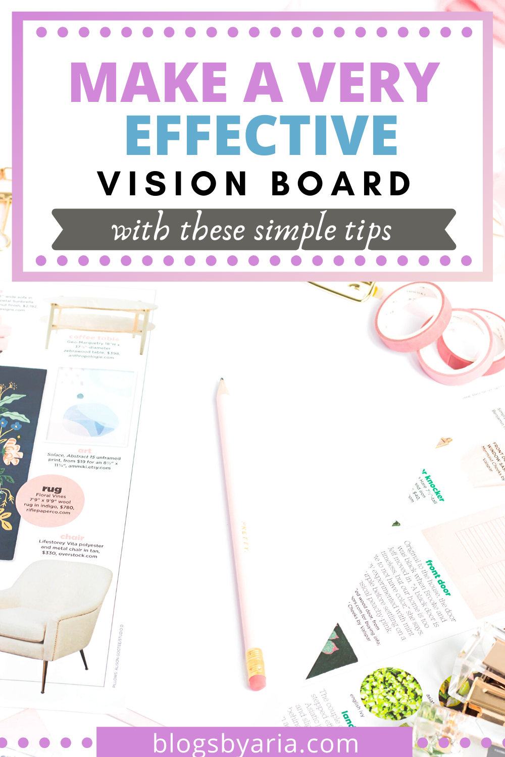 make a very effective vision board with these simple tips